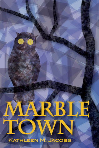 Marble Town by Kathleen M. Jacobs