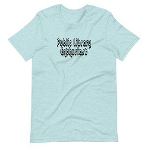 Public Library Enthusiast T-shirt