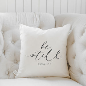 "PCB Home - 16"" Be Still  Pillow Cover"