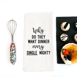 Why Dinner Snarky Dish Towel