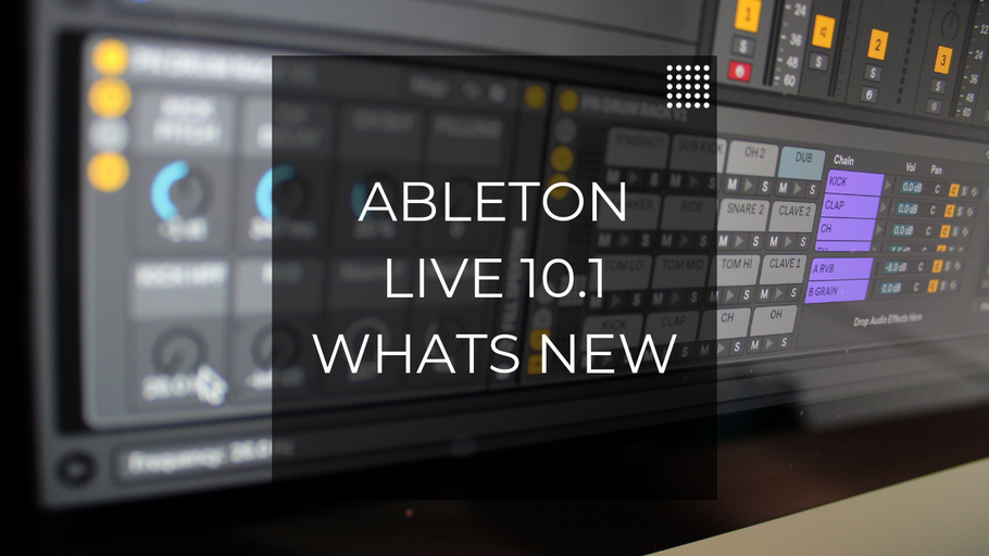 What's New in Ableton Live 10.1