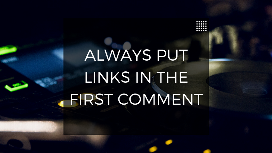 Marketing Tip: Always Put Links In The Comments