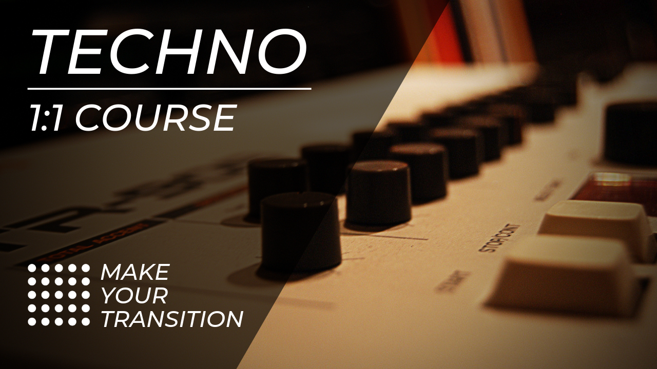 Techno 1:1 Course