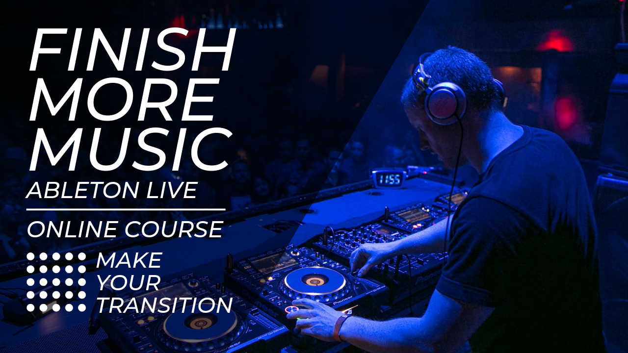 Finish More Music Online Music Production Course Ableton Live 9