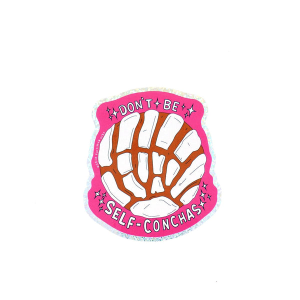 "Don't be Self-Conchas 3"" Sticker"