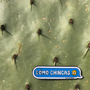 Como Chingas Pin