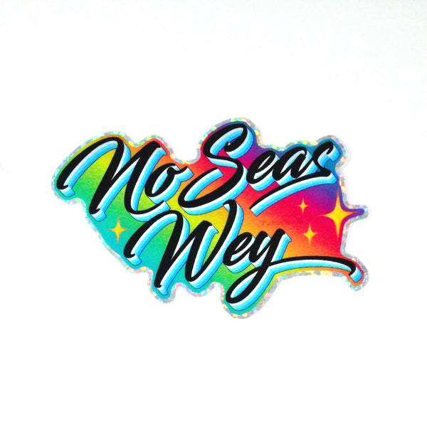 "No Seas Guey 3""  Sticker"