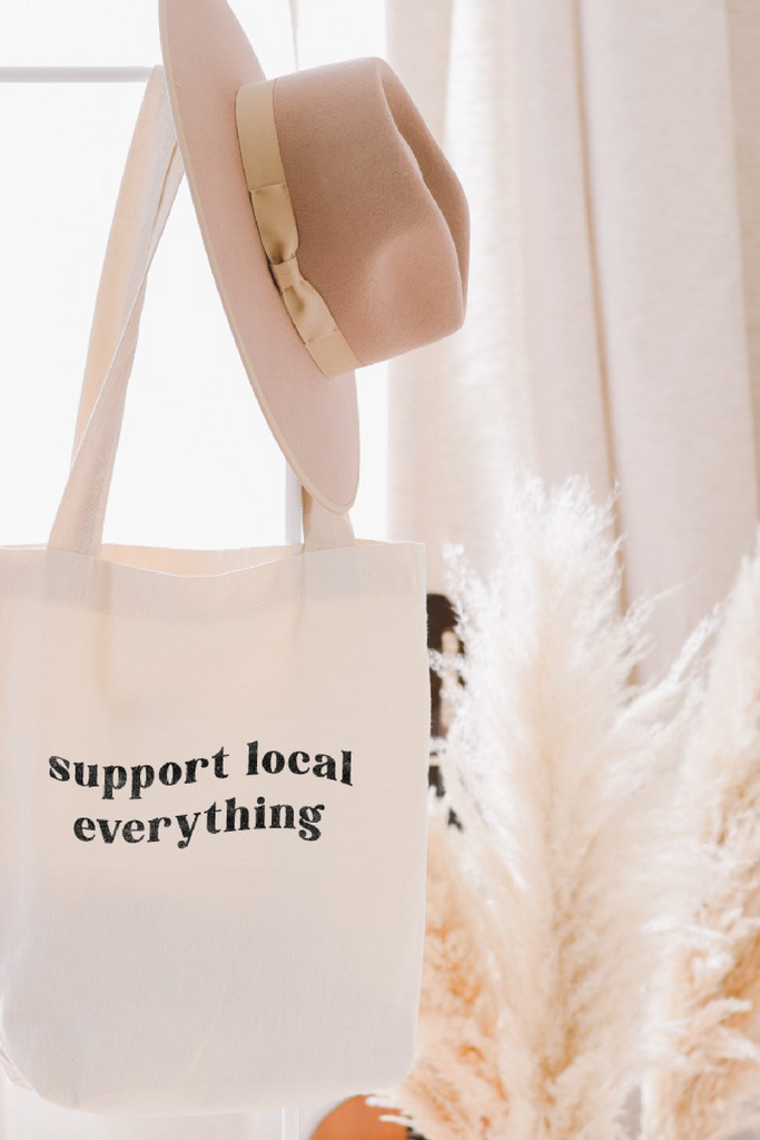 Support Local Everything Tote
