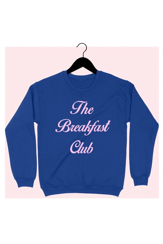 Breakfast Club Sweatshirt