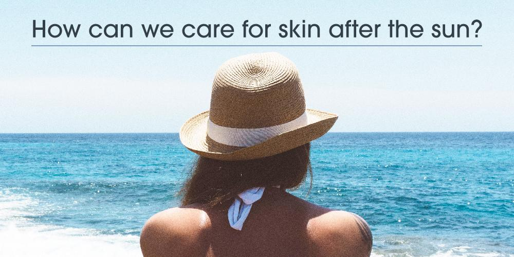 How can we care for skin after sun exposure?