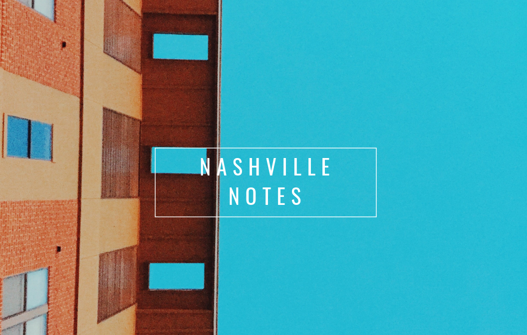 Nashville Notes | Rue Saint Paul