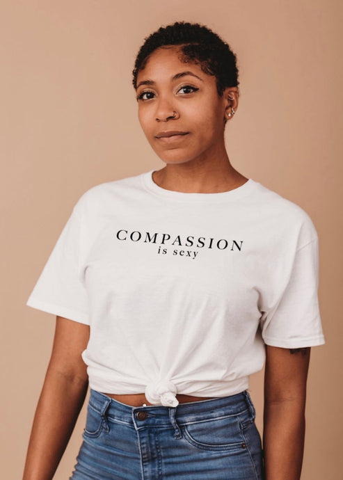 Compassion is sexy tee | Zero Waste Fashion | Rue Saint Paul