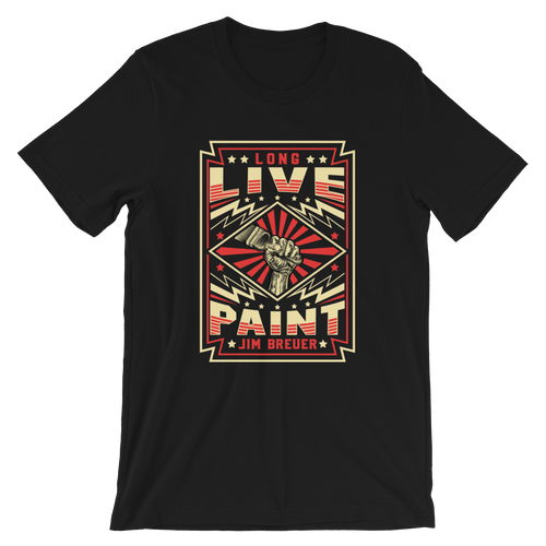 Long Live Paint - T-Shirt