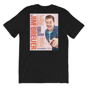 Live And Let Laugh - T-Shirt