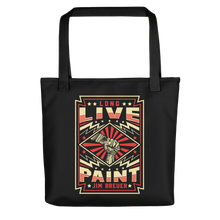 Load image into Gallery viewer, Long Live Paint - Tote
