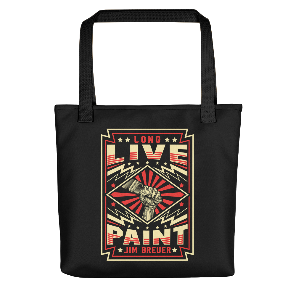 Long Live Paint - Tote