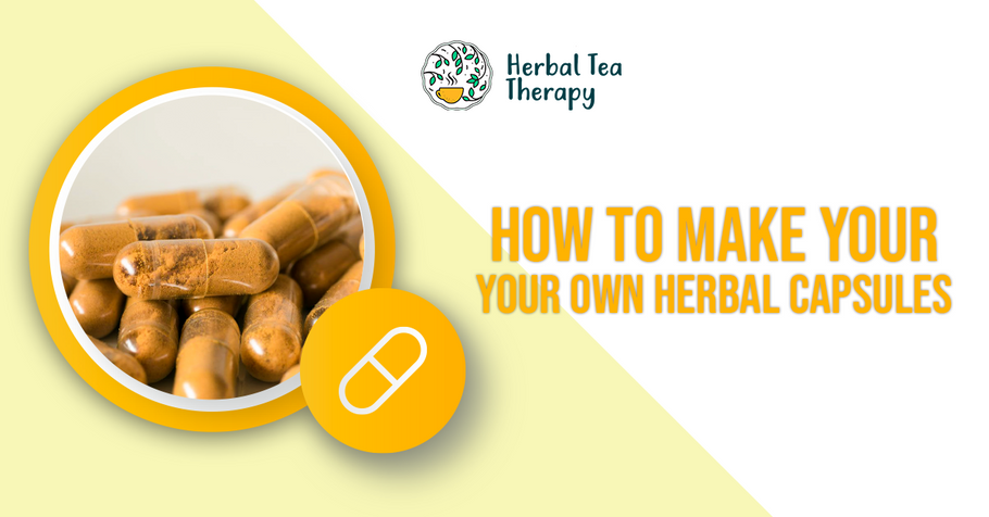 How to Make Your Own Herbal Capsules