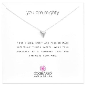 Dogeared You Are Mighty Necklace