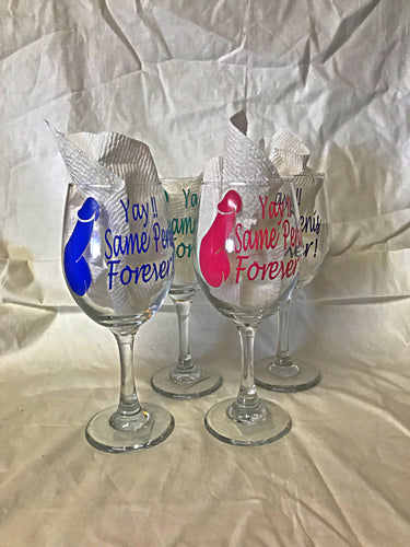 Yay! Same Penis Forever !! Wine Glass set - Bachelorette Party - Burlesque China