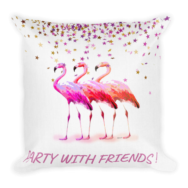 PARTY WITH FRIENDS !  Premium Pillow-[stardust]