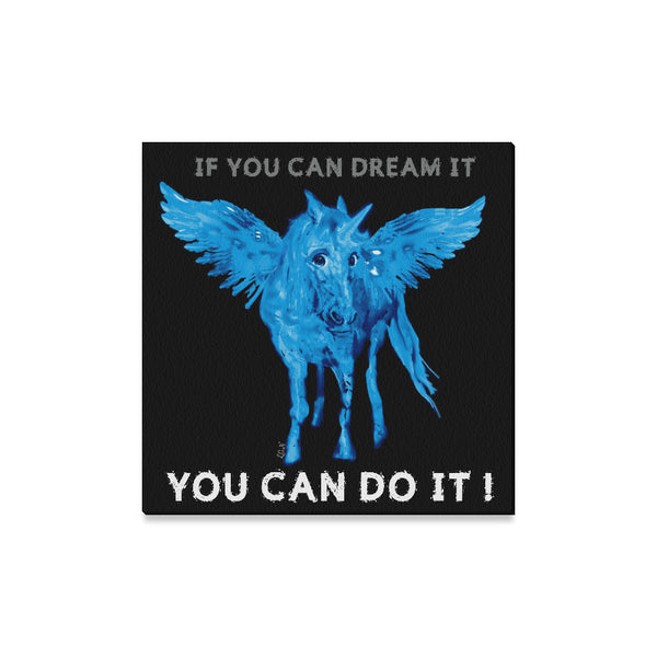 "IF YOU CAN DREAM IT Wall Art on Canvas, Print 16"" x 16""-[stardust]"