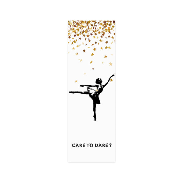 CARE TO DARE? DANCER Wall Art Poster-[stardust]