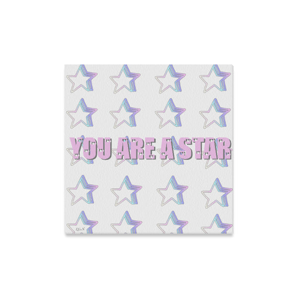 "YOU ARE A STAR  Wall Art on canvas 16""x16""-[stardust]"