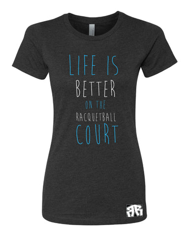 Life is Better T-Shirt (Ladies)