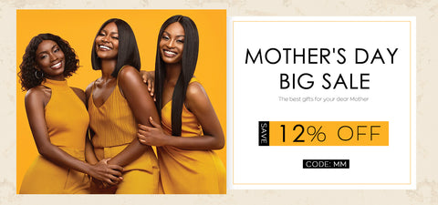 Mother's Day Big Sale