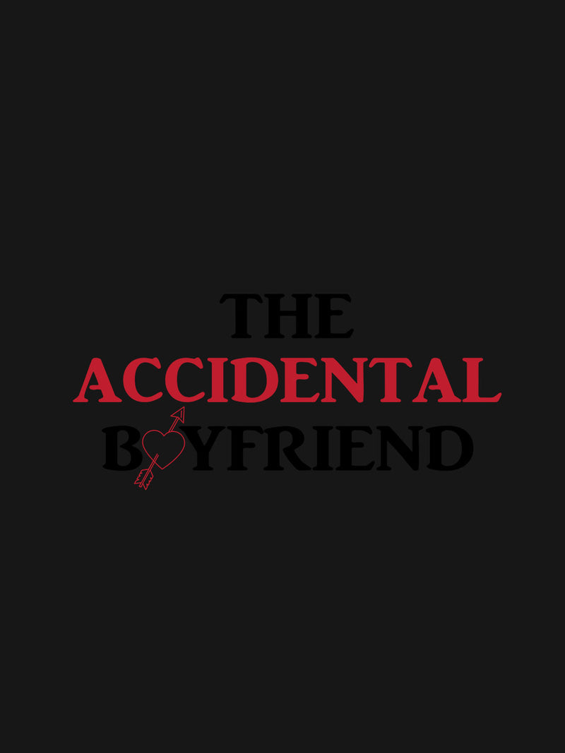 The Accidental Boyfriend Print Men Black T-shirt