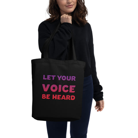 'Let Your Voice Be Heard' Tote Bag