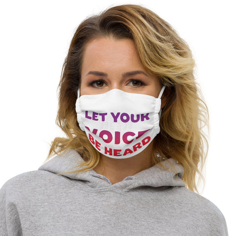 'Let Your Voice Be Heard' Face Mask