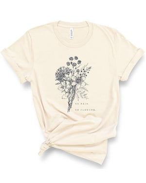 """No Rain No Flowers"" Graphic Tee - Jane & Kate"