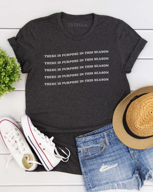 """There is Purpose in this Season"" Graphic Tee - Jane & Kate"