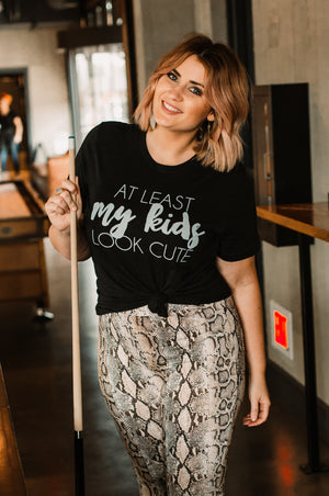 "*FINAL SALE* ""At Least My Kids Look Cute"" Graphic Tee - Jane & Kate"