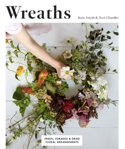 Wreaths: Fresh, Foraged and Dried Floral Arrangements craft book available at Modern Craft
