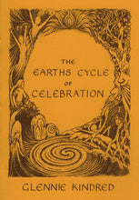Load image into Gallery viewer, Glennie Kindred handmade illustrated book Earth's cycle of celebration Celtic festivals wheel of the year guidebook for Modern Craft