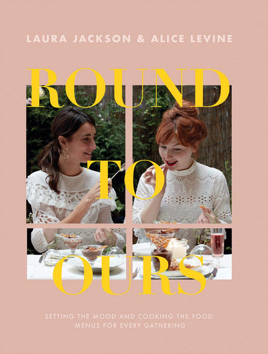 Round to Ours | Jackson and Levine