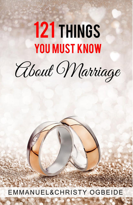 121 Things you must know about Marriage