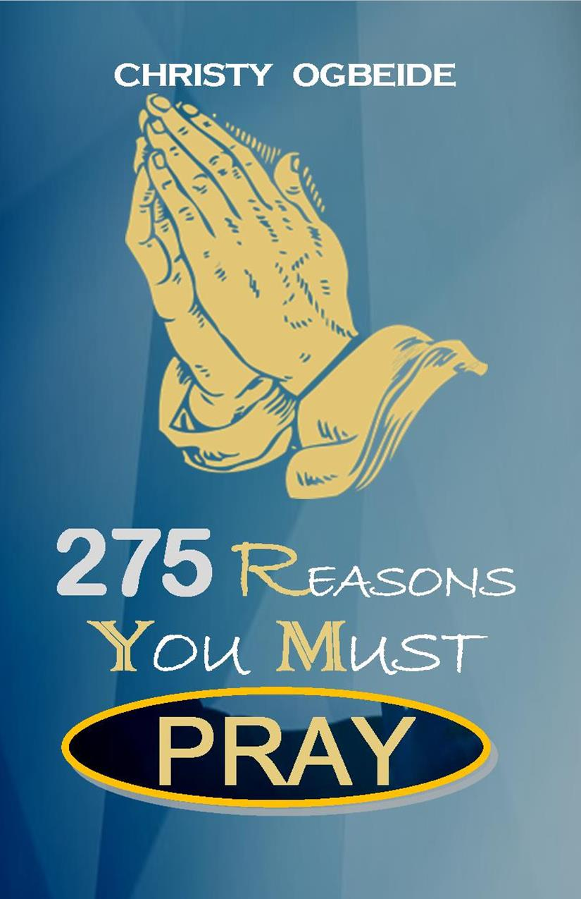 275 Reason You Must Pray
