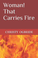 Woman that Carries Fire