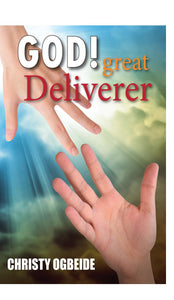 God Great Deliverer