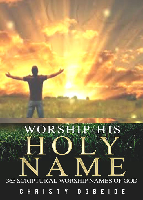 365 Worship His Holy Name