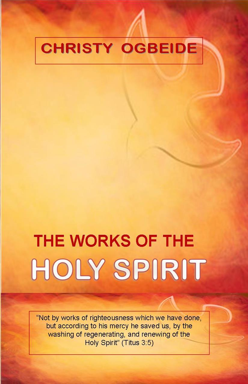 The Works of the Holy Spirit