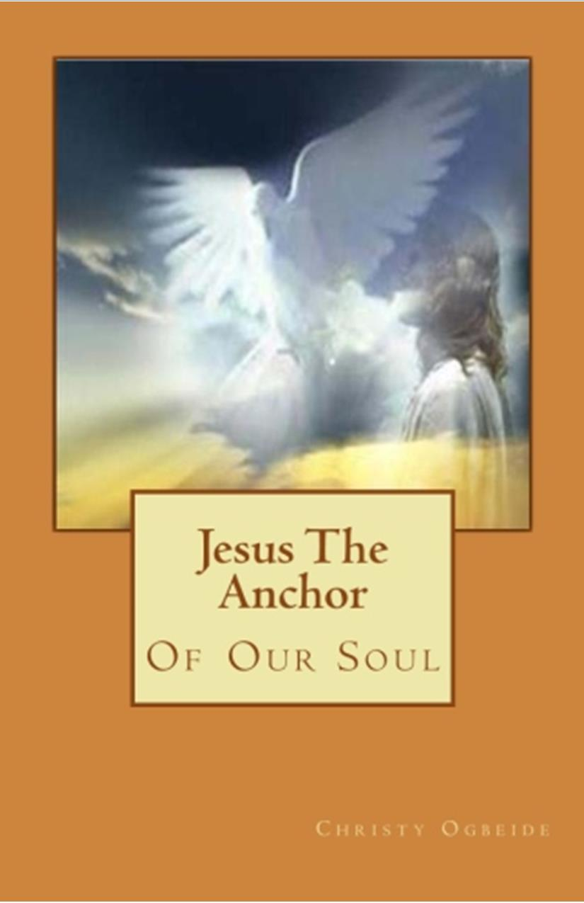 Jesus The Anchor of Our Soul