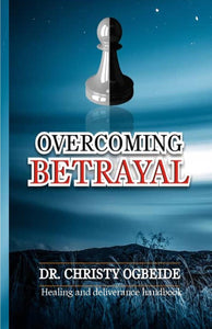 Overcoming Betrayal