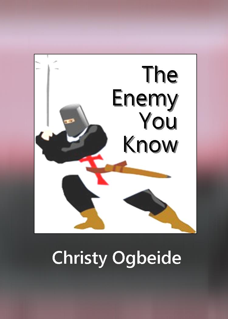 The Enemy You Know