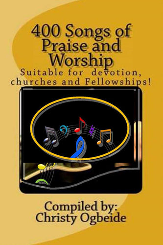 400 Songs of Praise and Worship