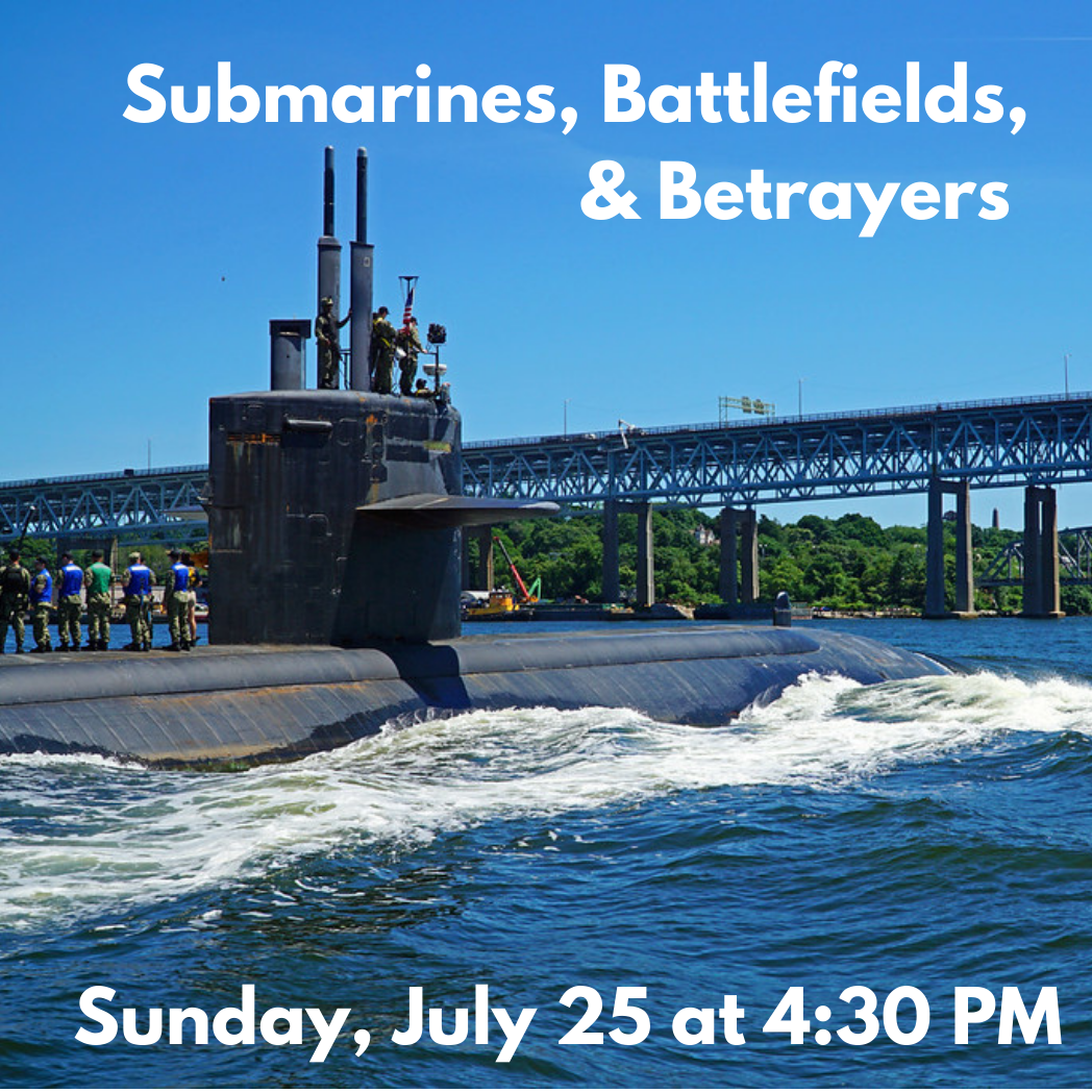 Submarines, Battlefields, and Betrayers Boat Tour (Saturday, September 21)