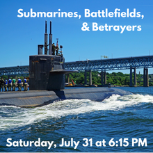 Load image into Gallery viewer, Submarines, Battlefields, and Betrayers Boat Tour (Saturday, September 28)